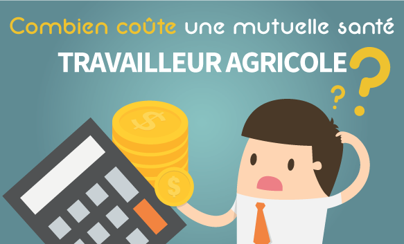 Prix d'une mutuelle pour un travailleur agricole